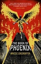The Book of Phoenix ebook by Nnedi Okorafor