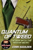 Quantum of Tweed: The Man with the Nissan Micra