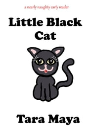 Little Black Cat ebook by Tara Maya