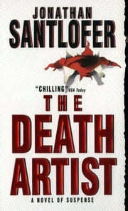 The Death Artist ebook by Jonathan Santlofer