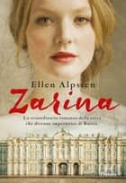Zarina eBook by Ellen Alpsten, Francesco Zago