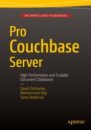 Pro Couchbase Server ebook by David Ostrovsky,Yaniv Rodenski,Mohammed Haji