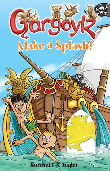 Gargoylz Make a Splash! ebook by Jan Burchett,Sara Vogler