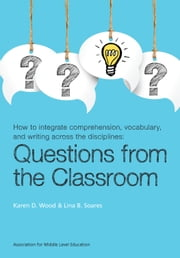 Questions from the Classroom ebook by Karen D. Wood