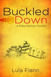 Buckled Down ebook by Lula Flann