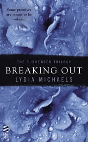 Breaking Out ebook by Lydia Michaels