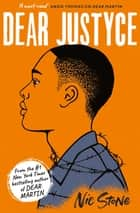 Dear Justyce ebook by Nic Stone