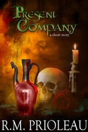 Present Company - (Flash Fiction / Short Story) ebook by R.M. Prioleau