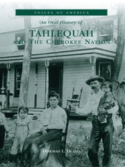 Tahlequah - The Cherokee Nation ebook by Deborah L. Duvall