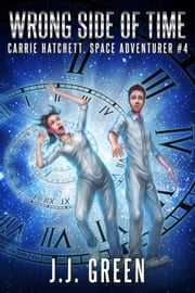 Wrong Side of Time eBook by J.J. Green