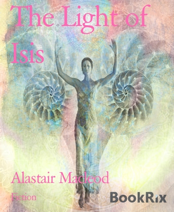 The Light of Isis