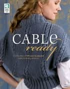 Cable Ready ebook by Annie's