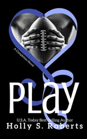 Play ebook by Holly Roberts