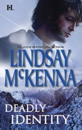 Deadly Identity ebook by Lindsay McKenna