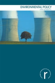 Environmental Policy ebook by Jane Roberts