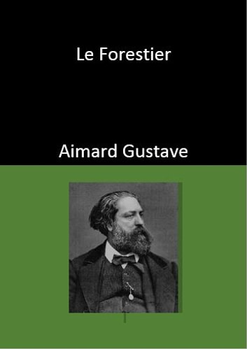 Le Forestier ebook by Aimard Gustave