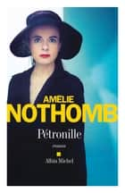 Pétronille ebook by Amélie Nothomb