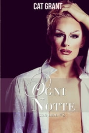 Ogni notte ebook by Cat Grant