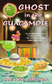 Ghost in the Guacamole ebook by Sue Ann Jaffarian