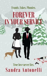Forever in Your Service - In Service book 2 ebook by Sandra Antonelli