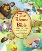 The Rhyme Bible Storybook ebook by Zondervan