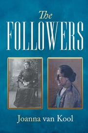 The Followers ebook by Joanna van Kool