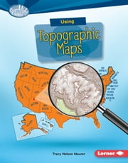 Using Topographic Maps audiobook by Tracy Nelson Maurer