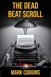 The Dead Beat Scroll ebook by Mark Coggins