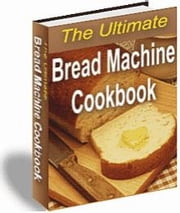 The Ultimate Bread Machine Cookbook ebook by Mohamed Hjiej