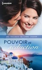 Pouvoir et séduction ebook by Lynne Graham