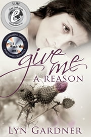 Give Me A Reason ebook by Lyn Gardner
