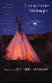 Comanche Midnight ebook by Stephen  Harrigan
