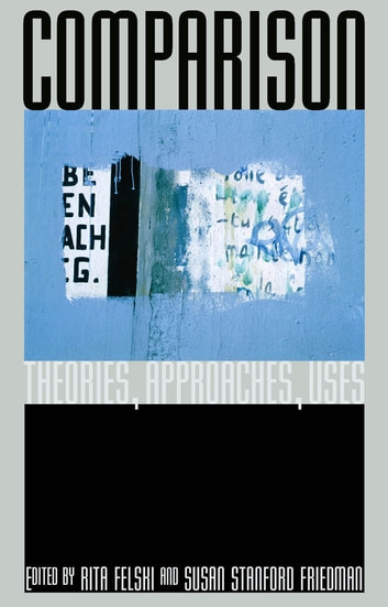 Comparison - Theories, Approaches, Uses ebook by