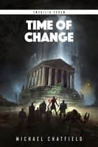 Time of Change ebook by Michael Chatfield