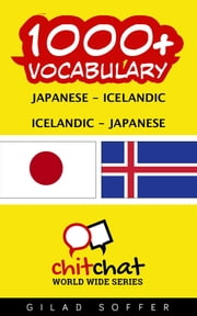 1000+ Vocabulary Japanese - Icelandic ebook by ギラッド作者