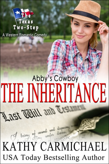 Abby's Cowboy - The Inheritance ebook by Kathy Carmichael
