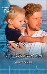 The Vet's Secret Son ebook by Annie O'Neil