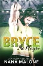 Bryce ebook by Nana Malone