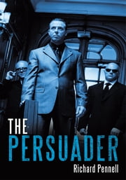 The Persuader ebook by Richard Pennell