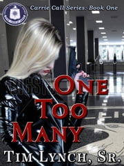 One Too Many, Book One ebook by Tim Lynch Sr