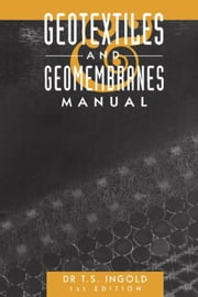 Geotextiles and Geomembranes Handbook ebook by Ingold, T.S.