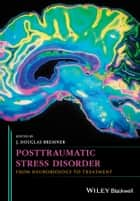 Posttraumatic Stress Disorder ebook by J. Douglas Bremner