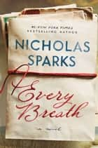 Every Breath ebooks by Nicholas Sparks
