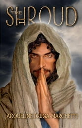 The Shroud ebook by Druga-Marchetti, Jacqueline