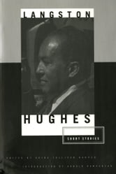 The Short Stories of Langston Hughes ebook by Langston Hughes