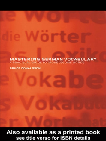 Mastering german vocabulary ebook by bruce donaldson 9781134507818 mastering german vocabulary a practical guide to troublesome words ebook by bruce donaldson fandeluxe Images