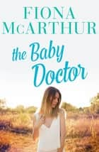 The Baby Doctor ebook by