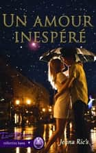 Un amour inespéré ebook by Jenna Ric'S