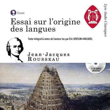 Essai sur l'origine des langues audiobook by Jean-Jacques Rousseau