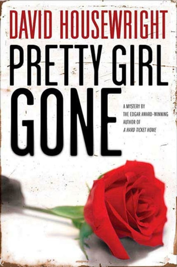 Pretty Girl Gone - A Mystery ebook by David Housewright